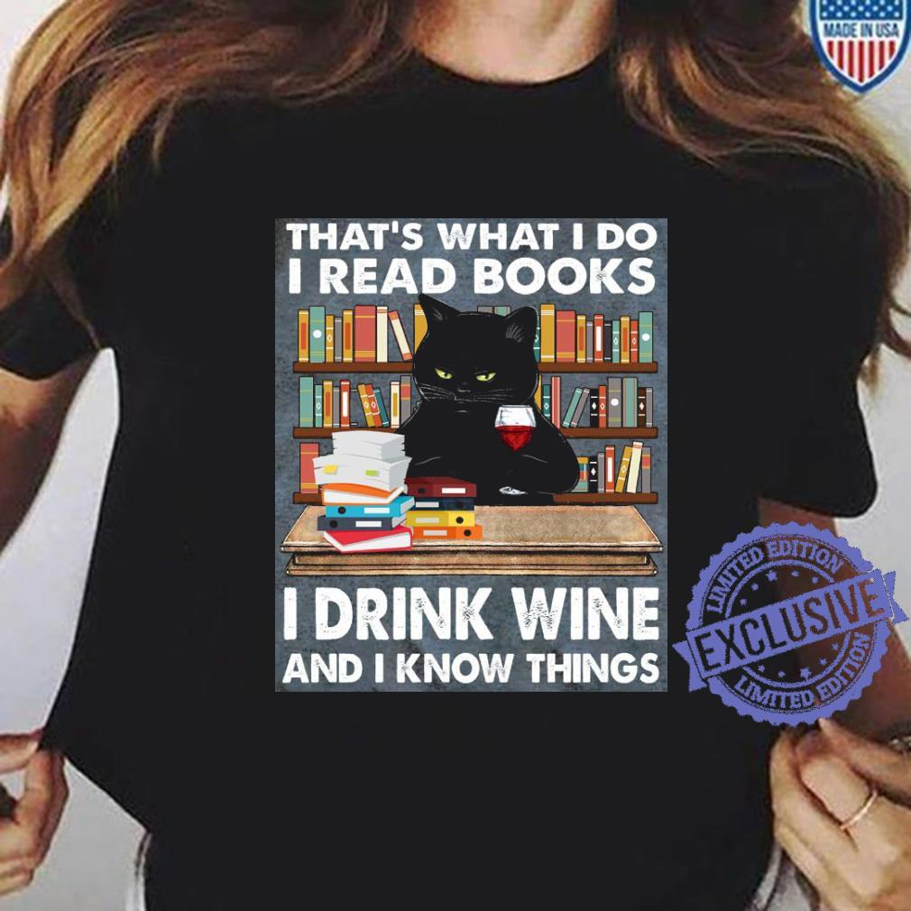 Cat That's what i do i read books i drink wine and i know things shirt ladies tee