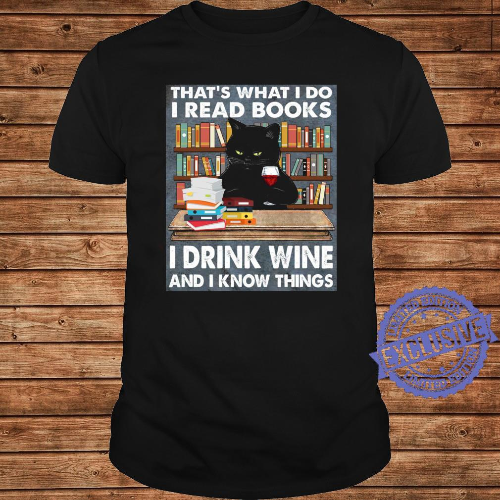 Cat That's what i do i read books i drink wine and i know things shirt long sleeved